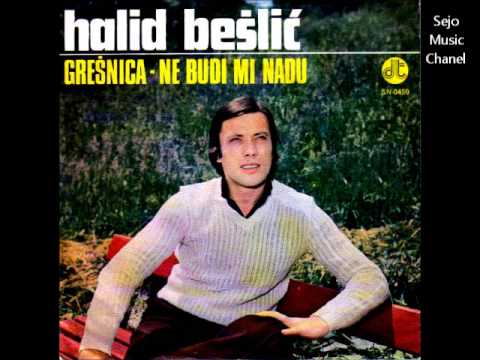 Halid Bešlić - Grešnica, prvi singl